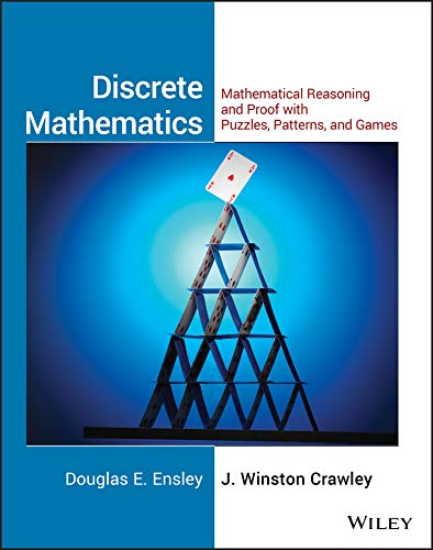 9780471760979: Discrete Mathematics, Student Solutions Manual: Mathematical Reasoning and Proof with Puzzles, Patterns, and Games