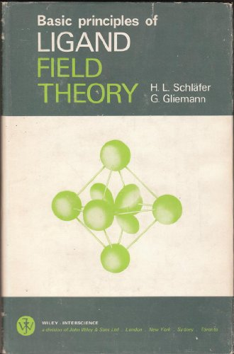 Basic Principles of Ligand Field Theory SCHLAFER, HL