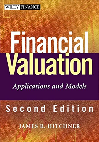 9780471761174: Financial Valuation: Applications and Models