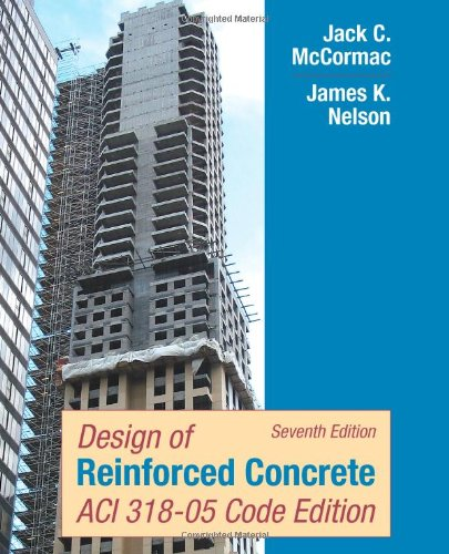 9780471761327: Design of Reinforced Concrete Seventh Edition
