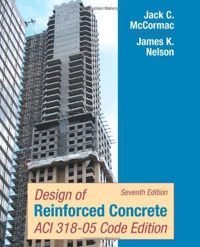 9780471761327: Design of Reinforced Concrete: ACI 318-05 Code