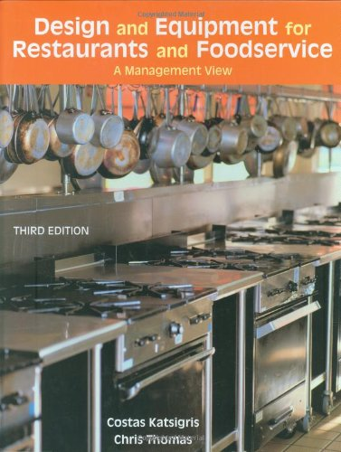 9780471762485: Design and Equipment for Restaurants and Foodservice: A Management View, 3rd Edition
