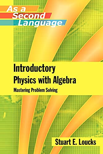 9780471762508: Introductory Physics with Algebra as a Second Language: Mastering Problem-Solving