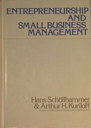 Entrepreneurship and Small Business Management: Hans Schollhammer, Arthur