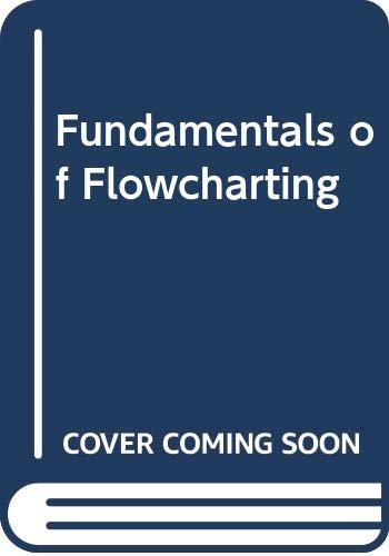 9780471763048: Fundamentals of Flowcharting