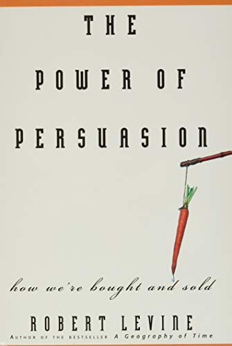 9780471763178: The Power of Persuasion: How We're Bought and Sold
