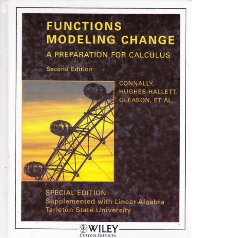 9780471763352: Functions Modeling Change:A Preparation for Calculus (Special Edition Supplemented with Linear Algebra)