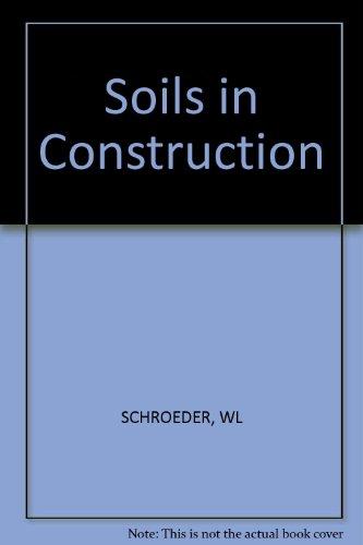 9780471763406: Soils in Construction