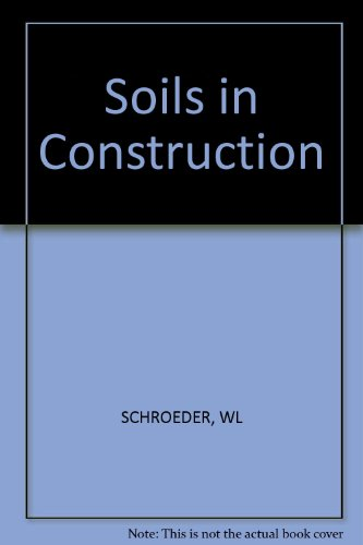 9780471763406: Soils in Construction