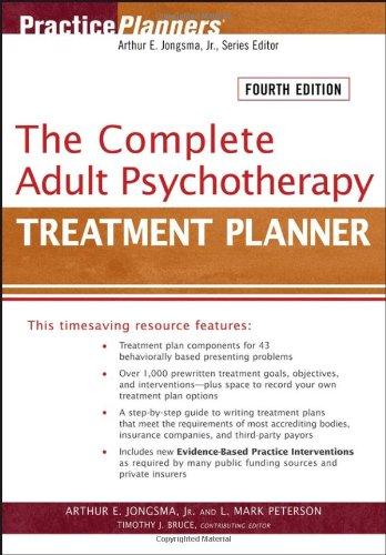The Complete Adult Psychotherapy Treatment Planner [Paperback]: Arthur E. Jongsma Jr.; L. Mark ...
