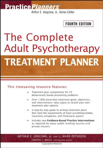 The Complete Adult Psychotherapy Treatment Planner (PracticePlanners): Jongsma Jr., Arthur