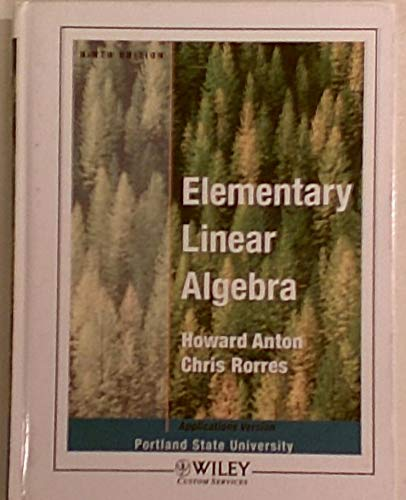 9780471763802: Elementary Linear Algebra with Applications for Portland State University