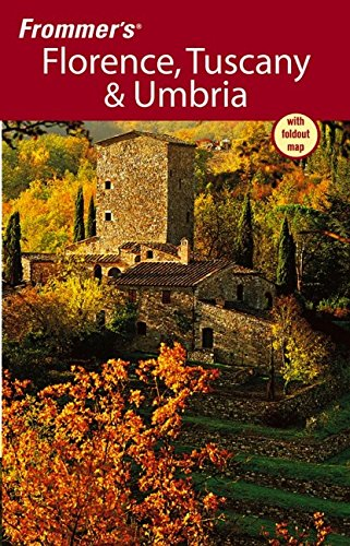 9780471763840: Frommer's Florence, Tuscany & Umbria (Frommer's Complete Guides)
