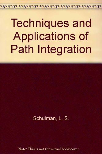 9780471764502: Techniques and Applications of Path Integration