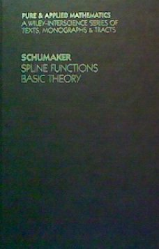 9780471764755: Spline Functions: Basic Theory (Pure & Applied Mathematics)