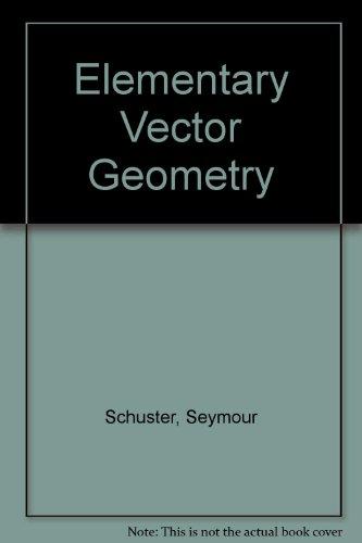 9780471764946: Elementary Vector Geometry