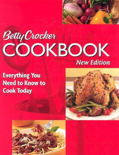 9780471767824: Betty Crocker Cookbook: Everything You Need to Know to Cook Today