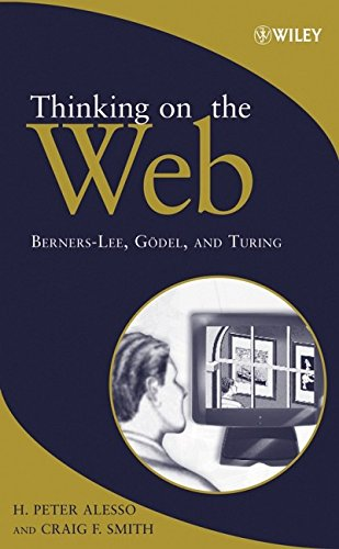 9780471768142: Thinking on the Web: Berners-Lee, Godel and Turing