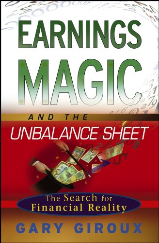 9780471768555: Earnings Magic and the Unbalance Sheet: The Search for Financial Reality