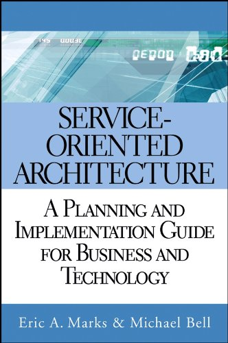9780471768944: Service-Oriented Architecture (SOA): A Planning and Implementation Guide for Business and Technology