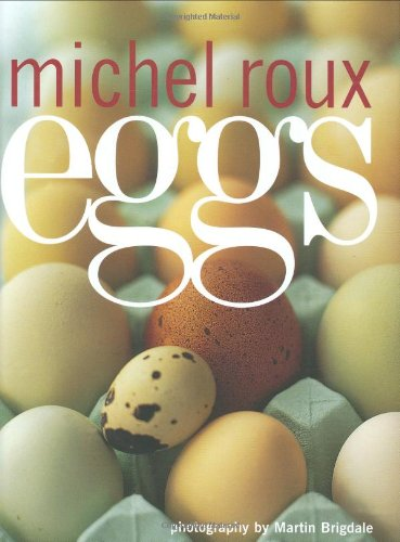 Eggs: Roux, Michel