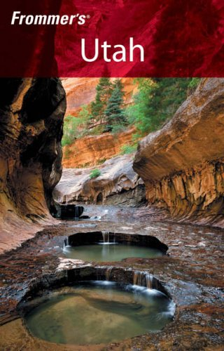 9780471769842: Frommer's Utah (Frommer′s Complete Guides)