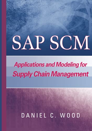9780471769910: SAP SCM: Applications and Modeling for Supply Chain Management (with BW Primer)
