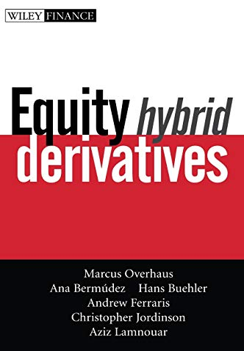 Equity Hybrid Derivatives (Hardback): Marcus Overhaus, Ana Bermudez, Hans Buehler