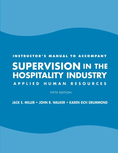 Supervision in the Hospitality Industry (NRA): Miller, Jack E.