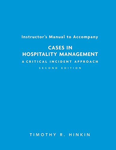 9780471771494: Cases in Hospitality Management: A Critical Incident Approach
