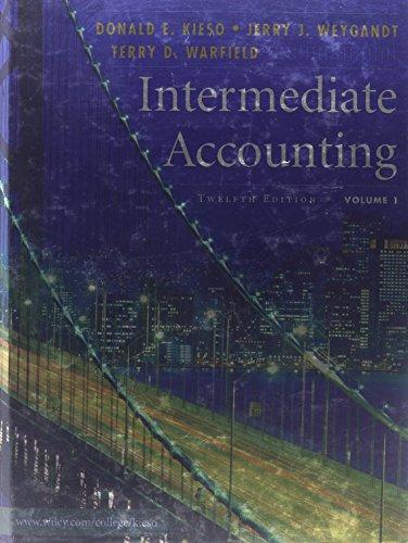 Intermediate Accounting, Volume 1: Donald E. Kieso,