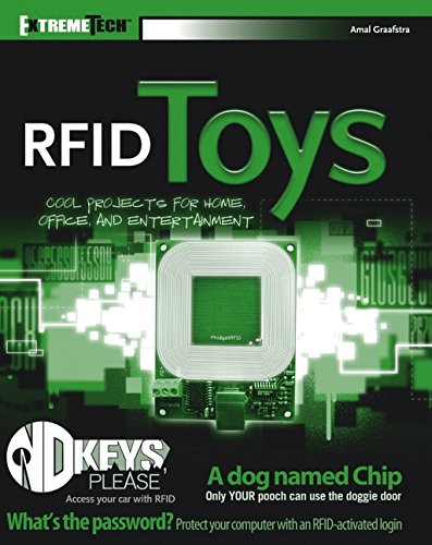 9780471771968: RFID Toys: Cool Projects for Home, Office, and Entertainment (Extremetech)