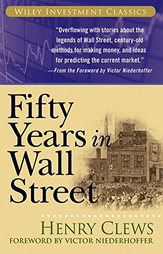 9780471772033: Fifty Years in Wall Street (Wiley Investment Classics)