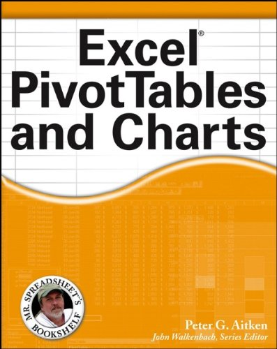Excel PivotTables and Charts (0471772402) by Peter G. Aitken