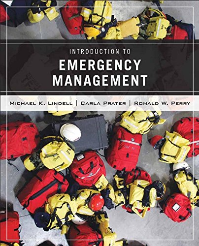 Introduction to Emergency Management: Perry, Ronald W.,Prater,