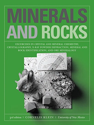 9780471772774: Minerals and Rocks: Exercises in Crystal and Mineral Chemistry, Crystallography, X-Ray Powder Diffraction, Mineral and Rock Identification: Exercises ... and Rock Identification, and Ore Mineralogy