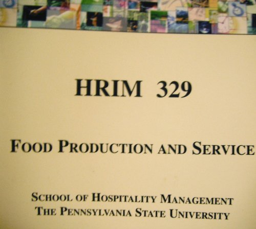 HRIM 329 Food Production and Service (HRIM: MILLER, DOPSON &