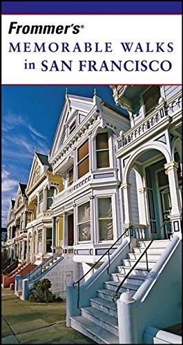 9780471773405: Frommer's Memorable Walks in San Francisco