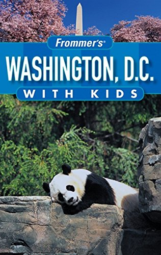 9780471773443: Frommer's Washington D.C. with Kids (Frommer's With Kids)