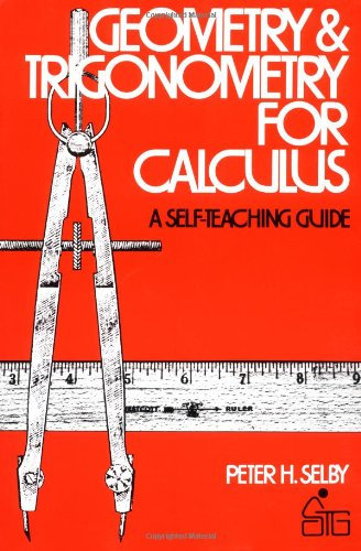 9780471775584: Geometry and Trigonometry for Calculus (Wiley Self-Teaching Guides)