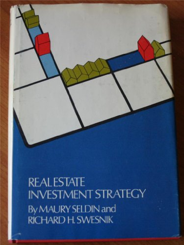 9780471775607: Real Estate Investment Strategy