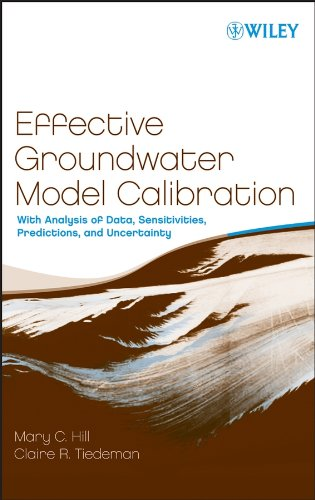 9780471776369: Effective Groundwater Model Calibration: With Analysis of Data, Sensitivities, Predictions, and Uncertainty