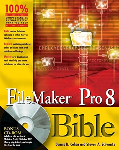 9780471777083: FileMaker Pro 8 Bible