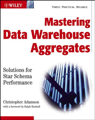 9780471777090: Mastering Data Warehouse Aggregates: Solutions for Star Schema Performance