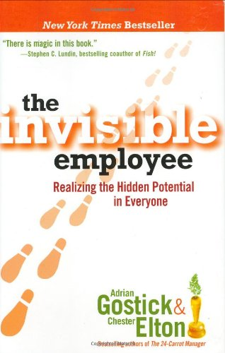 9780471777397: The Invisible Employee: Realizing the Hidden Potential in Everyone