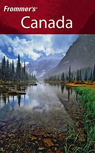 9780471778172: Frommer's Canada: With the Best Hiking & Outdoor Adventures (Frommer's Complete)