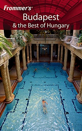 9780471778196: Frommer's Budapest and the Best of Hungary (Frommer's Complete Guides)