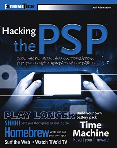 9780471778875: Hacking the PSP: Cool Hacks, Mods, and Customizations for the Sony Playstation Portable (Extreme Tech)