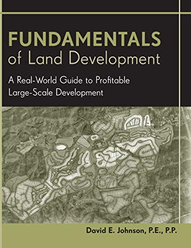 9780471778936: Fundamentals of Land Development: A Real-World Guide to Profitable Large-Scale Development