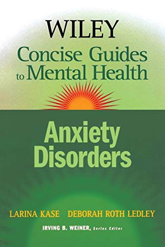 9780471779940: Anxiety Disorders (Wiley Concise Guides to Mental Health)